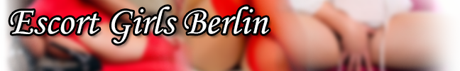 Escort Girls Berlin